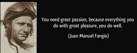 Quotation from Juan Manuel Fangio