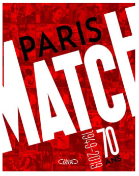 Book Cover of Paris Match: 70 years 1949-2019